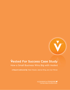 Vested For success: How a Small Business Wins Big with Vested